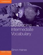 Developing Intermediate Vocabulary with Answer Key ISBN: 9780521140478