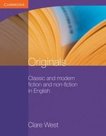 Originals - Classic and Modern Fiction and Non-Fiction in English without Answer Key ISBN: 9780521140485