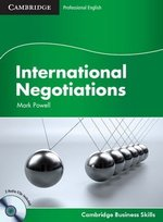 International Negotiations Student's Book with Audio CD ISBN: 9780521149921