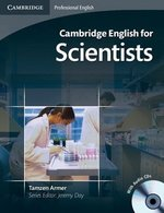 Cambridge English for Scientists Intermediate - Upper Intermediate Student's Book with Audio CD ISBN: 9780521154093