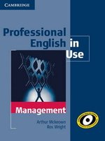 Professional English in Use Management with Answers ISBN: 9780521176859