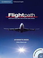 Flightpath Student's Book with Audio CDs (2) and DVD ISBN: 9780521178716