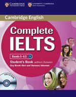 Complete IELTS Bands 5-6.5 Student's Book without Answers with CD-ROM ISBN: 9780521179492