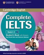 Complete IELTS Bands 4-5 Student's Pack (Student's Book with Answers & CD-ROM and Class Audio CDs (2)) ISBN: 9780521179607