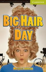 CERS Big Hair Day ISBN: 9780521183659