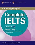 Complete IELTS Bands 4-5 Teacher's Book ISBN: 9780521185158