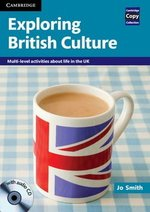 Exploring British Culture Book with Audio CD ISBN: 9780521186421