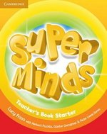 Super Minds Starter Teacher's Book ISBN: 9780521214339