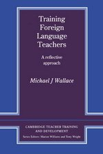 Training Foreign Language Teachers ISBN: 9780521356541