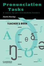 Pronunciation Tasks Teacher's Book ISBN: 9780521386104