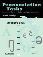 Pronunciation Tasks Student's Book ISBN: 9780521386111