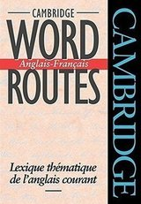 Cambridge Word Routes Anglais-Francais ISBN: 9780521425834