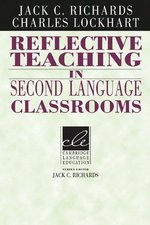 Reflective Teaching in Second Language Classrooms ISBN: 9780521458030