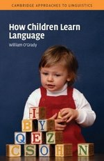 How Children Learn Language ISBN: 9780521531924