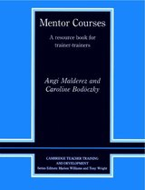 Mentor Courses: A Resource Book for Trainer-Trainers ISBN: 9780521566902