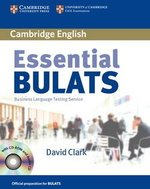 Essential BULATS Student's Book with Audio CD and CD-ROM ISBN: 9780521618304