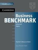 Business Benchmark Advanced Teacher's Resource Book BEC and BULATS Edition ISBN: 9780521672962