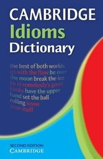 Cambridge Idioms Dictionary (Paperback) ISBN: 9780521677691