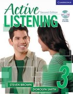 Active Listening (2nd Edition) 3: Student's Book with Self-Study Audio CD ISBN: 9780521678216