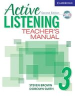 Active Listening (2nd Edition) 3: Teacher's Manual with Audio CD ISBN: 9780521678223