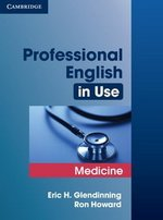 Professional English in Use Medicine with Answers ISBN: 9780521682015
