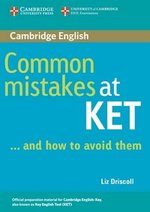 Common Mistakes at KET . . . and how to avoid them ISBN: 9780521692489