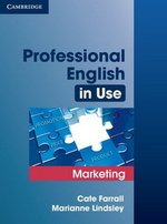 Professional English in Use Marketing with Answers ISBN: 9780521702690