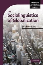 The Sociolinguistics of Globalization ISBN: 9780521710237