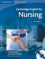 Cambridge English for Nursing Intermediate - Upper Intermediate Student's Book with Audio CDs (2) ISBN: 9780521715409