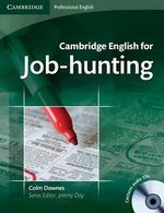 Cambridge English for Job-Hunting Student's Book with Audio CDs (2) ISBN: 9780521722155