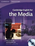 Cambridge English for the Media Student's Book with Audio CD ISBN: 9780521724579