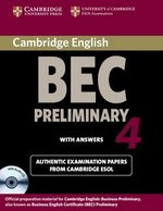 Cambridge BEC Preliminary 4 Self-Study Pack (Student's Book with Answers and Audio CD) ISBN: 9780521739252