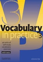 Vocabulary in Practice 3 (Pre-Intermediate) ISBN: 9780521753753