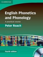 English Phonetics and Phonology (4th Edition) (Hardback) with Audio CDs (2) ISBN: 9780521888820
