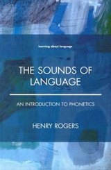 The Sounds of Language - An Introduction to Phonetics ISBN: 9780582381827