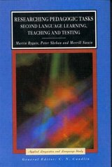 Researching Pedagogic Tasks: Second Language Learning, Teaching and Testing ISBN: 9780582414822