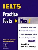 IELTS Practice Tests Plus 1 with Answer Key ISBN: 9780582471696
