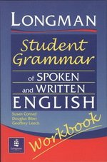 The Longman Student Grammar of Spoken and Written English Workbook ISBN: 9780582539426