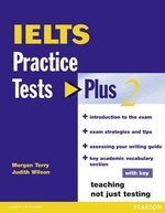 IELTS Practice Tests Plus 2 with Answer Key ISBN: 9780582846456