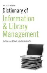 Dictionary of Information and Library Management ISBN: 9780713675917