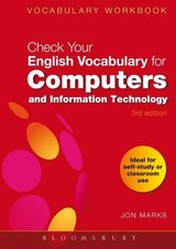 Check your English Vocabulary for Computers and Information Technology ISBN: 9780713679175