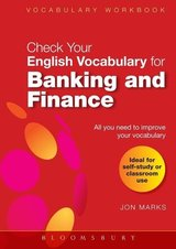 Check your English Vocabulary for Banking and Finance ISBN: 9780713682502