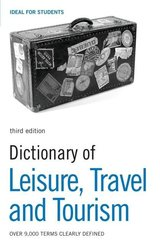 Dictionary of Leisure, Travel and Tourism ISBN: 9780713685459
