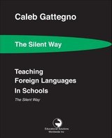 Teaching Foreign Languages in Schools - The Silent Way ISBN: 9780878250462
