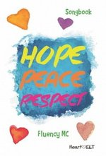 Hope Peace Respect (ELT Songbook) ISBN: 9780952461401