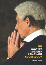 The Lawyer's English Language Coursebook (2nd Edition) with Audio CD ISBN: 9780954071462