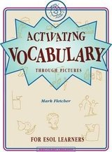 Activating Vocabulary for ESOL Learners ISBN: 9780954666422