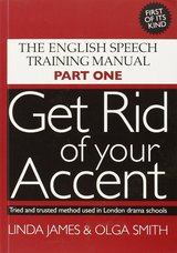 Get Rid of Your Accent Part One with Audio CDs (2) ISBN: 9780955330001