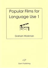 Popular Films for Language Use Book 1 ISBN: 9780955946110