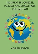 100 Great EFL Quizzes, Puzzles & Challenges: Photocopiable Activities for Teaching English to Children & Young Learners of ESL & EFL Volume 2 ISBN: 9780956796820
